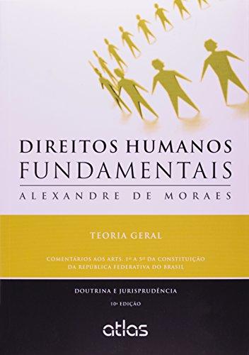 9788522478637: Direitos Humanos Fundamentais. Teoria Geral (Em Portuguese do Brasil)