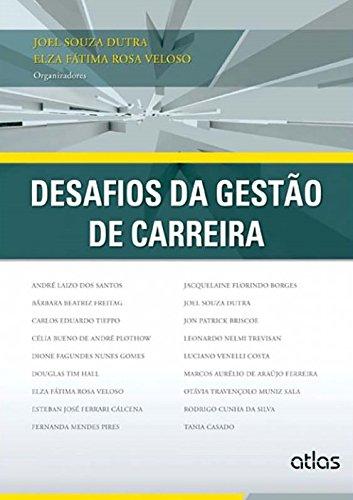 9788522479580: Desafios da Gestão de Carreira (Em Portuguese do Brasil)