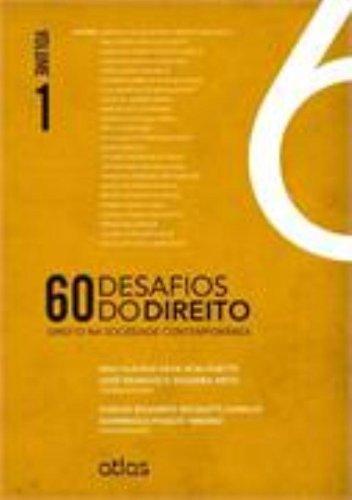 9788522480753: 60 Desafios do Direito. Direito na Sociedade Contemporânea - Volume 1 (Em Portuguese do Brasil)