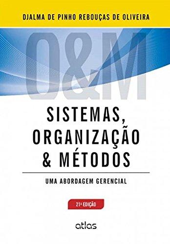 9788522482108: Sistemas, Organização e Métodos. Uma Abordagem Gerencial (Em Portuguese do Brasil)