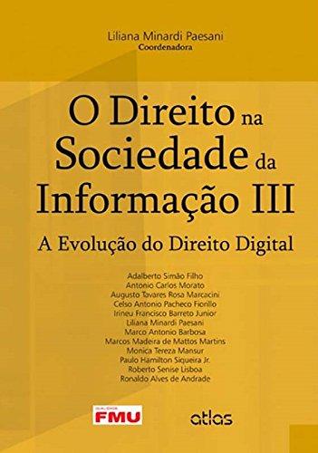 9788522482122: O Direito na Sociedade da Informação. A Evolução do Direito Digital - Volume 3 (Em Portuguese do Brasil)