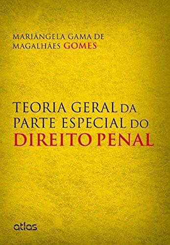 9788522483594: Teoria Geral da Parte Especial do Direito Penal