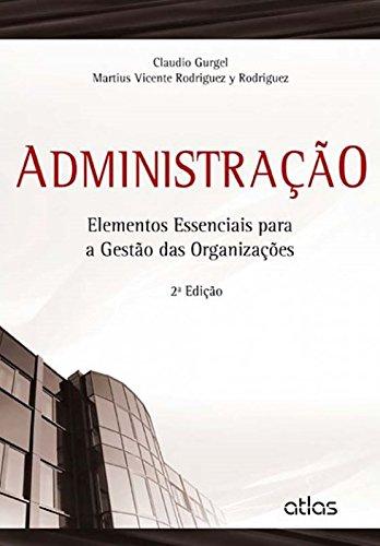 9788522483815: Administracao: Elementos Essenciais Para a Gestao das Organizacoes