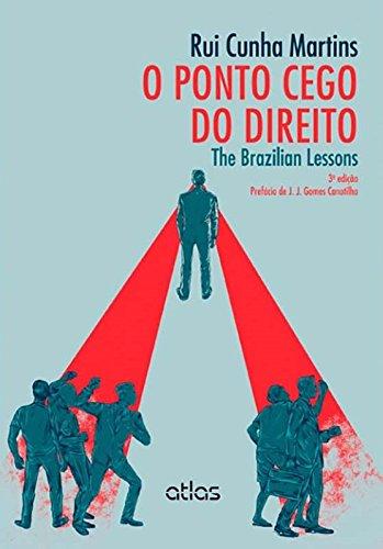 9788522483976: Ponto Cego do Direito, O: The Brazilian Lessons