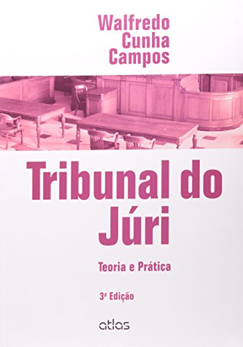 9788522486052: Tribunal do Juri: Teoria e Pratica