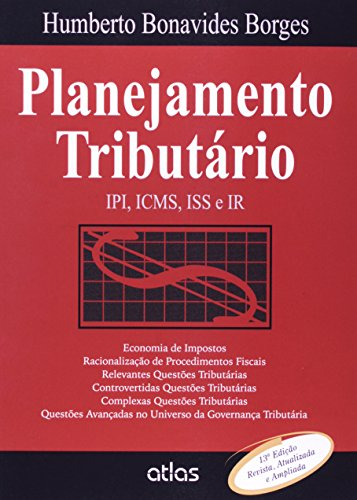 9788522486120: Planejamento Tribut‡rio: Ipi, Icms, Iss e Ir