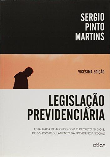 9788522486991: Legislaao Previdenciaria: Atualizada de Acordo Com o Decreto N 3.048, de 6-5-1999 Regulamento da Previdencia Social