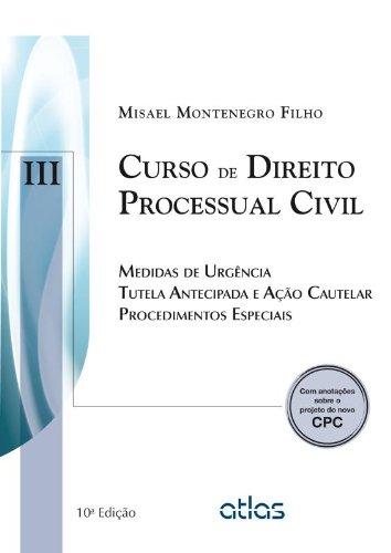 9788522487110: Curso de Direito Processual Civil: Medidas de Urgencia Tutela Antecipada e Aao Cautelar Procedimentos Especiais - Vol.3
