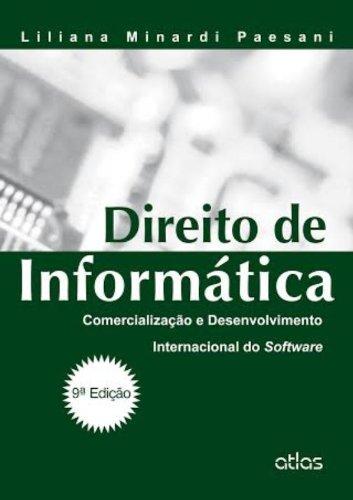 9788522487912: Direito de Informatica: Comercializaao e Desenvolvimento Internacional do Software