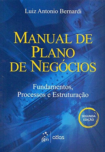 9788522489145: Manual de Plano de Negócios. Fundamentos, Processos e Estruturação (Em Portuguese do Brasil)