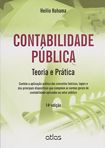 9788522489381: Contabilidade Publica: Teoria e Pratica