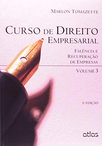 9788522489565: Curso de Direito Empresarial: Falencia e Recuperacao de Empresas - Vol.3