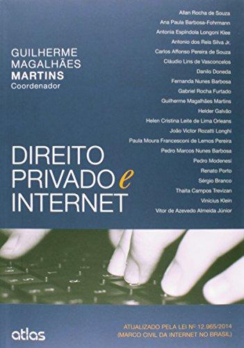 9788522490479: Direito Privado e Internet: Atualizado Pela Lei N¼ 12.965-2014 ( Marco Civil da Internet no Brasil )