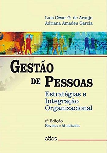 9788522490493: Gestão de Pessoas. Estratégias e Integração Organizacional (Em Portuguese do Brasil)