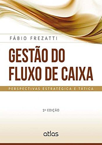 9788522490608: Gestão do Fluxo de Caixa. Perspectivas Estratégica e Tática (Em Portuguese do Brasil)