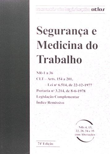 9788522492091: Seguranca e Medicina do Trabalho: Nr 1 a 36 - Colecao Manuais de Legislacao Atlas