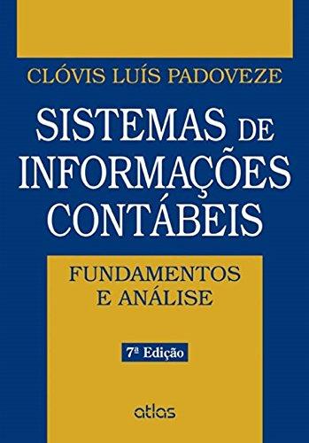 9788522492459: Sistemas de Informações Contábeis. Fundamentos e Análises (Em Portuguese do Brasil)