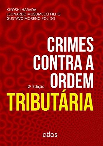 9788522493005: Crimes Contra a Ordem Tributária (Em Portuguese do Brasil)