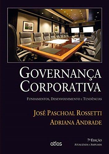 Governança corporativa: Rossetti, José Paschoal;