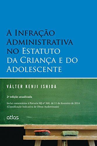 9788522493593: A Infração Administrativa no Estatuto da Criança e do Adolescente (Em Portuguese do Brasil)