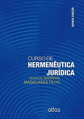 9788522493982: Curso de Hermenêutica Jurídica (Em Portuguese do Brasil)