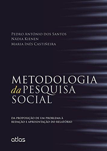 9788522494149: Metodologia da Pesquisa Social. Da Proposição de Um Problema à Redação e Apresentação do Relatório (Em Portuguese do Brasil)