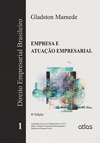 9788522494200: Direito Empresarial Brasileiro: Empresa e Atuacao Empresarial - Vol.1
