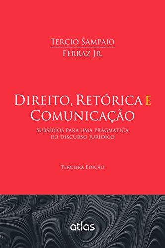 9788522494415: Direito, Retorica e Comunicacao: Subsidios Para Uma Pragmatica do Discurso Juridico