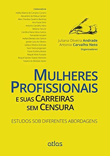 9788522496709: Mulheres Profissionais e Suas Carreiras sem Censura (Em Portuguese do Brasil)