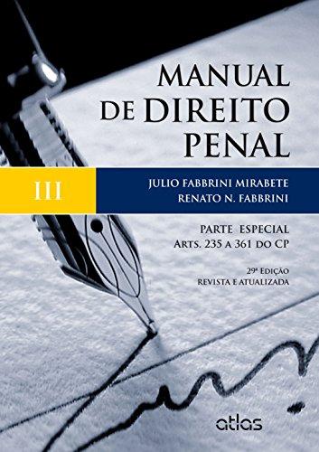 9788522497232: Manual de Direito Penal - Volume 3 (Em Portuguese do Brasil)