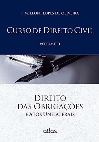 9788522497676: Curso de Direito Civil. Direito das Obrigações e Atos Unilaterais- Volume 2 (Em Portuguese do Brasil)