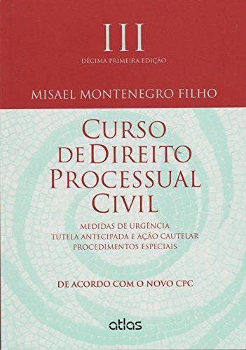 9788522498086: Curso de Direito Processual Civil. Medidas de Urgência, Tutela Antecipada e Ação Cautelar. Procedimentos Especiais - Volume 3 (Em Portuguese do Brasil)