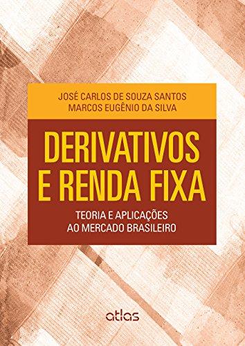 9788522498635: Derivativos e Renda Fixa: Teoria e Aplicaoes ao Mercado Brasileiro