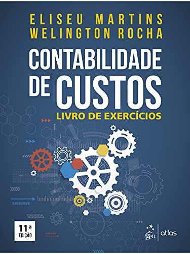9788522498703: Contabilidade de Custos. Livro de Exercícios (Em Portuguese do Brasil)