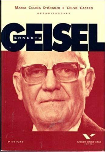 9788522502295: Ernesto Geisel
