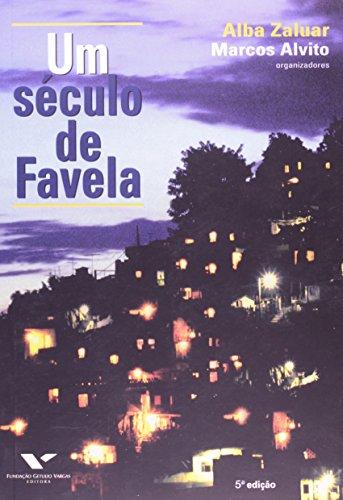 9788522502530: Um século de favela (Portuguese Edition)