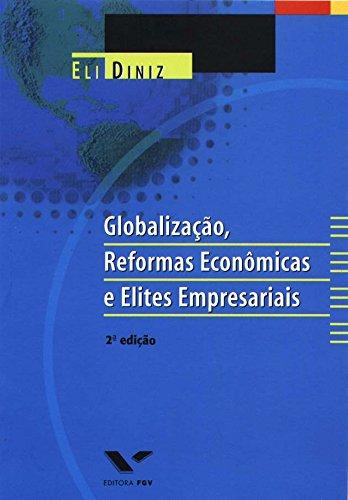 9788522502974: Globalização, reformas económicas e elites empresariais : Brasil anos 1990.