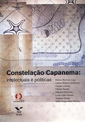 9788522503629: Constelação Capanema: Intelectuais e Políticas