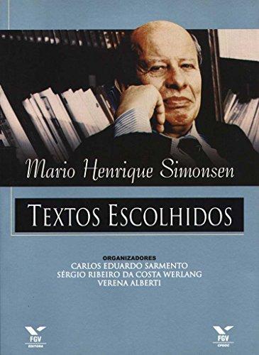 Mario Henrique Simonsen: Textos Escolhidos
