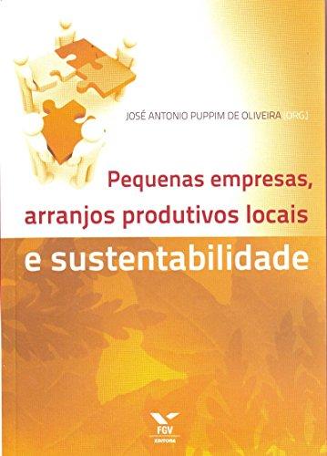 9788522507573: Pequenas Empresas, Arranjos Produtivos Locais e Sustentabilidade (Em Portuguese do Brasil)