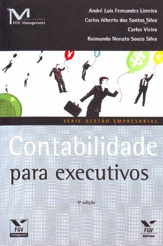 9788522507979: Contabilidade Para Executivos (Em Portuguese do Brasil)