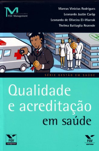 9788522508686: Qualidade e Acreditação em Saúde (Em Portuguese do Brasil)