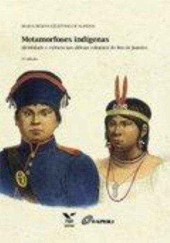 9788522511440: Metamorfoses Indígenas. Identidade e Cultura nas Aldeias Coloniais do Rio de Janeiro (Em Portuguese do Brasil)