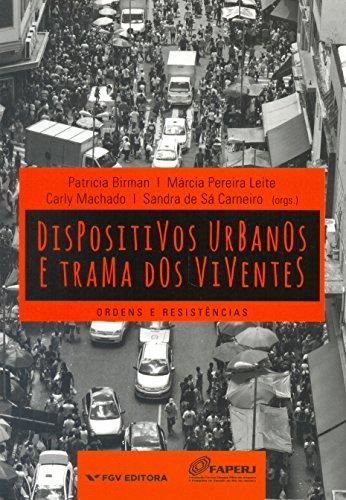 9788522516223: Dispositivos Urbanos e Trama dos Viventes. Ordens e Resistências (Em Portuguese do Brasil)