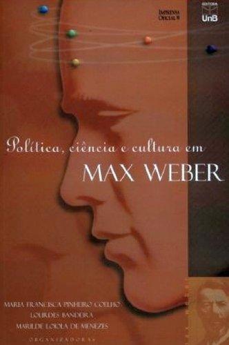 9788523005634: Política, ciência e cultura em Max Weber (Portuguese Edition)