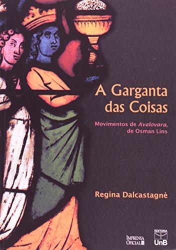 9788523005825: A garganta das coisas: Movimentos de Avalovara, de Osman Lins (Portuguese Edition)