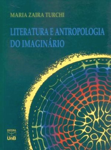 9788523007874: Literatura e Antropologia do Imaginario