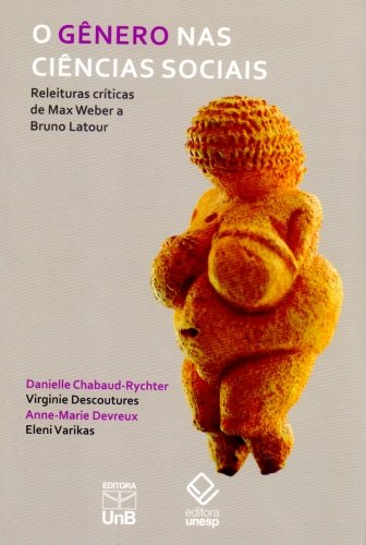 9788523011406: Genero nas Ciencias Sociais, O: Releituras Criticas de Max Weber a Bruno Latour