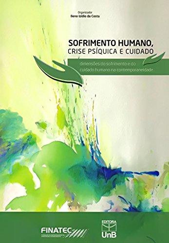 9788523011475: Sofrimento Humano, Crise Psiquica e Cuidado: Dimensoes do Sofrimento e do Cuidado Humano na Contemporaneidade