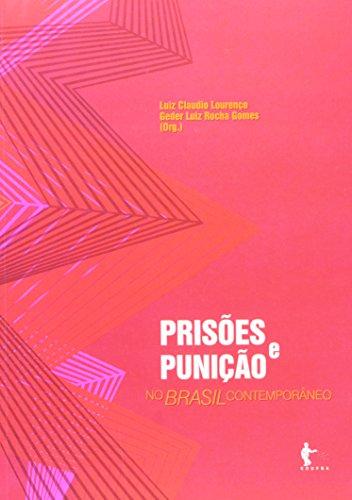 9788523210236: Prisoes e Punicao No Brasil Contemporaneo